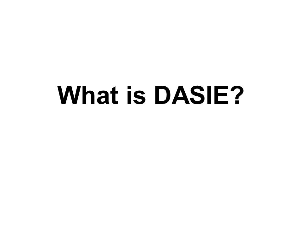 What is DASIE