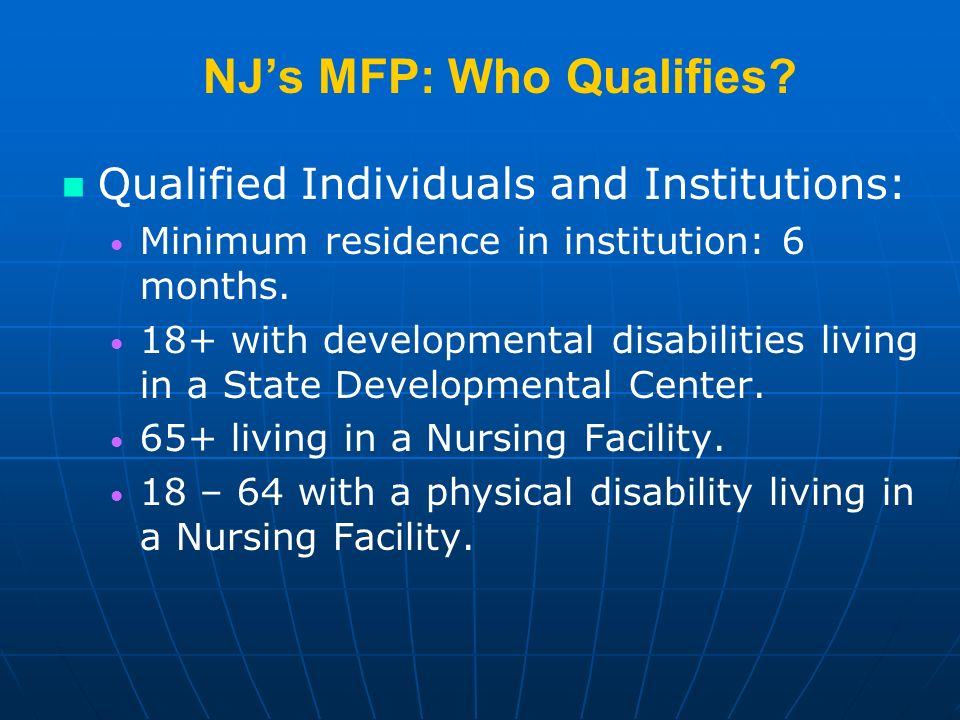 NJs MFP: Who Qualifies.