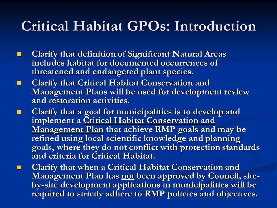 Critical Habitat GPOs: Introduction Clarify that definition of Significant Natural Areas includes habitat for documented occurrences of threatened and endangered plant species.