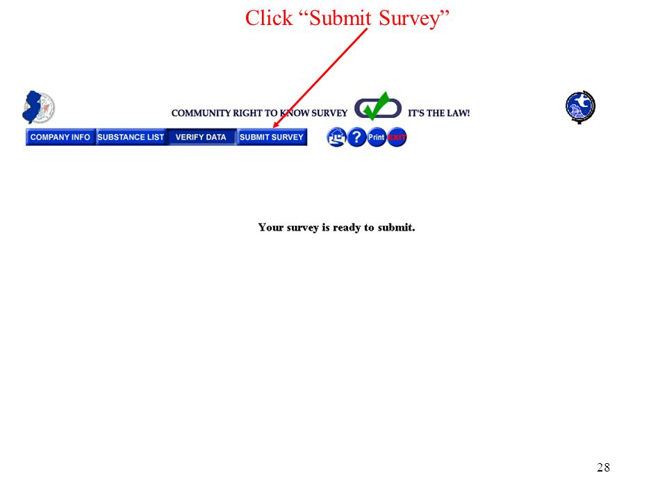 28 Click Submit Survey
