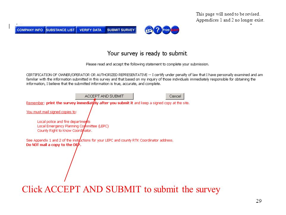 29 Click ACCEPT AND SUBMIT to submit the survey This page will need to be revised.