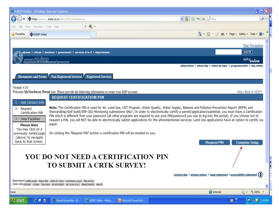 8 YOU DO NOT NEED A CERTIFICATION PIN TO SUBMIT A CRTK SURVEY!