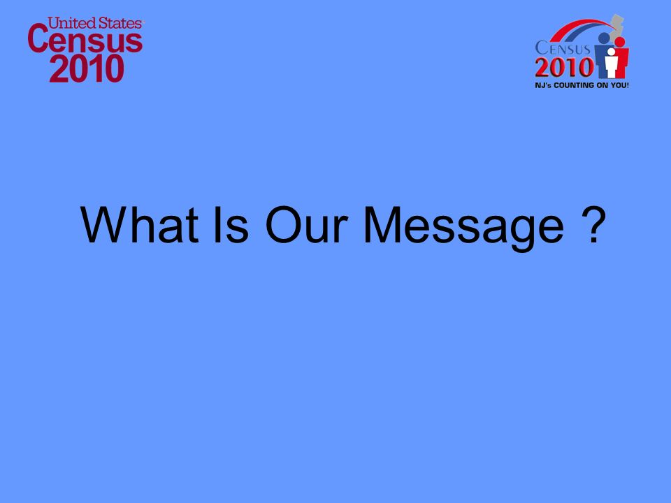 What Is Our Message