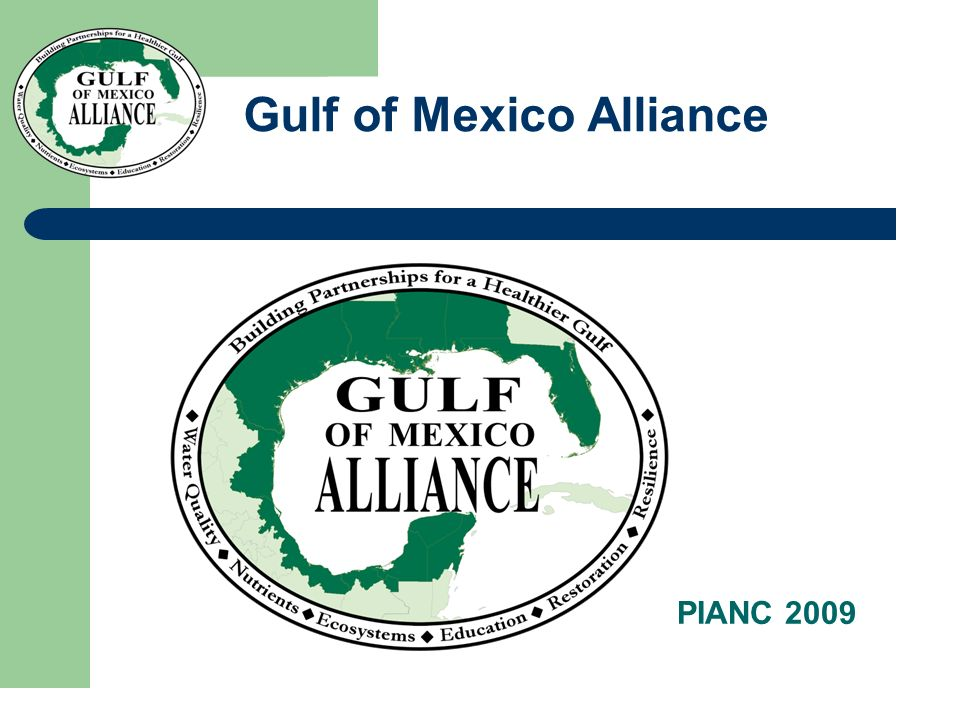 Gulf of Mexico Alliance PIANC 2009