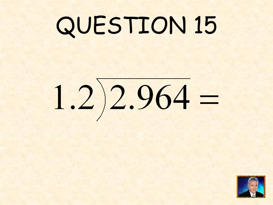 ANSWER 14 What are 7 and 8
