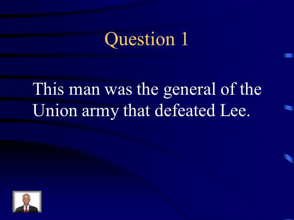 Jeopardy Q 1 Q 2 Q 3 Q 4 Q 5 Q 6Q 16Q 11Q 21 Q 7Q 12Q 17Q 22 Q 8Q 13Q 18 Q 23 Q 9 Q 14Q 19Q 24 Q 10Q 15Q 20Q 25 Final Jeopardy Civil War/Reconstruction