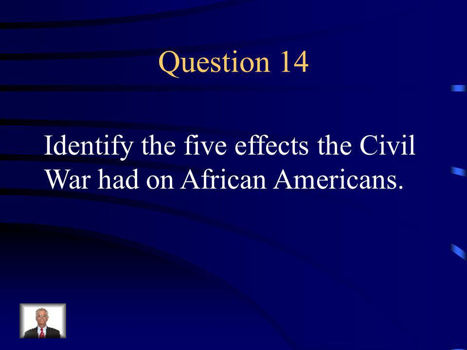 Answer 13 Who was --Clara Barton