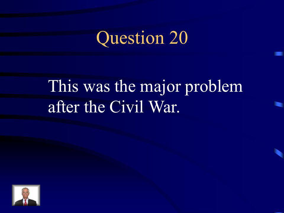 Answer 19 What were 1. Southern military leaders could not hold office 2.