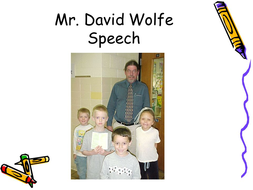Mr. David Wolfe Speech