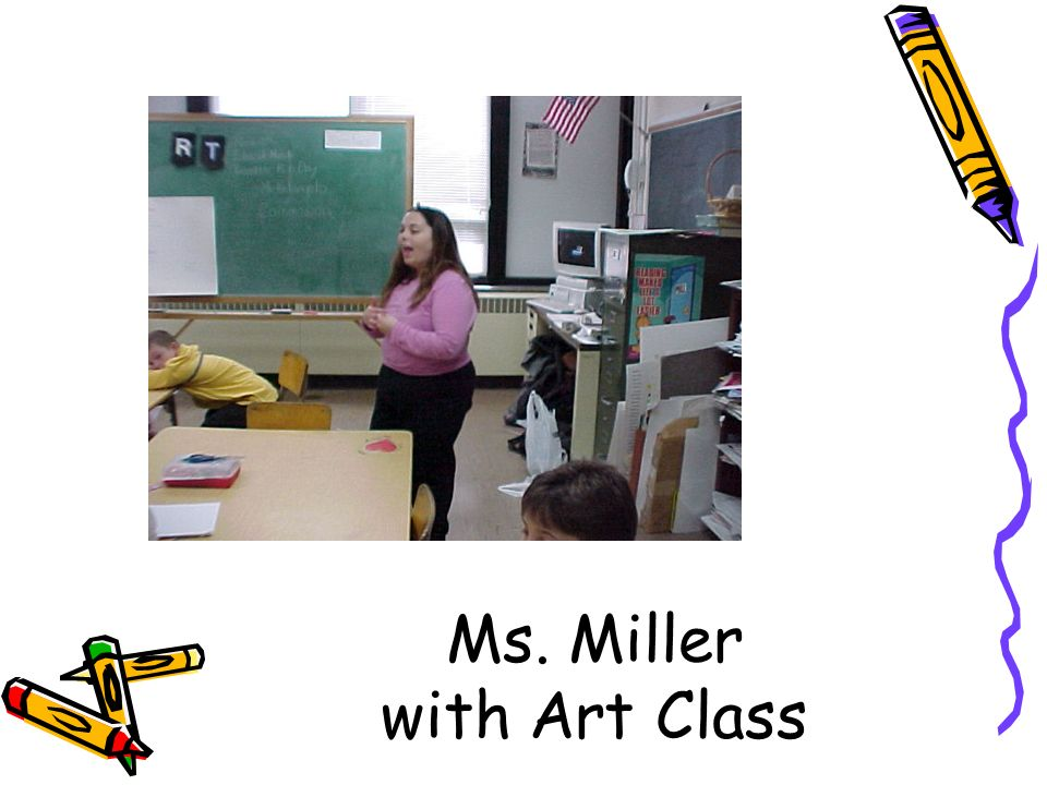 Ms. Miller with Art Class