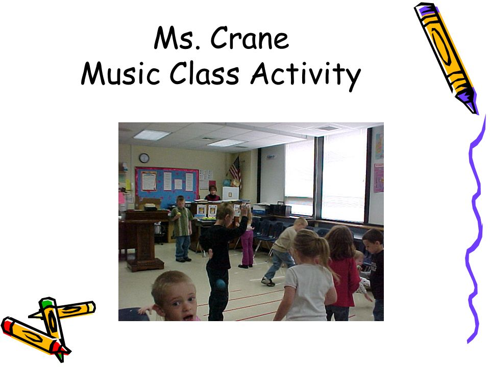 Ms. Crane Music Class Activity