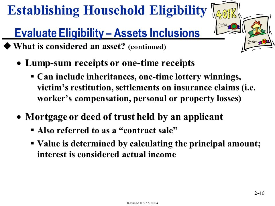 2-40 Revised 07/22/2004 uWhat is considered an asset.