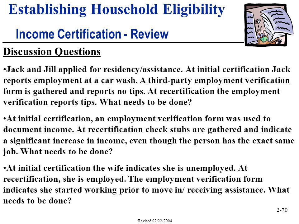 2-70 Revised 07/22/2004 Discussion Questions Jack and Jill applied for residency/assistance.