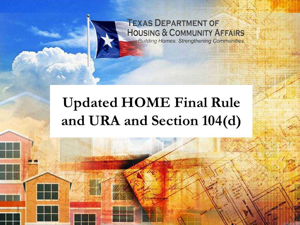 Updated HOME Final Rule and URA and Section 104(d)