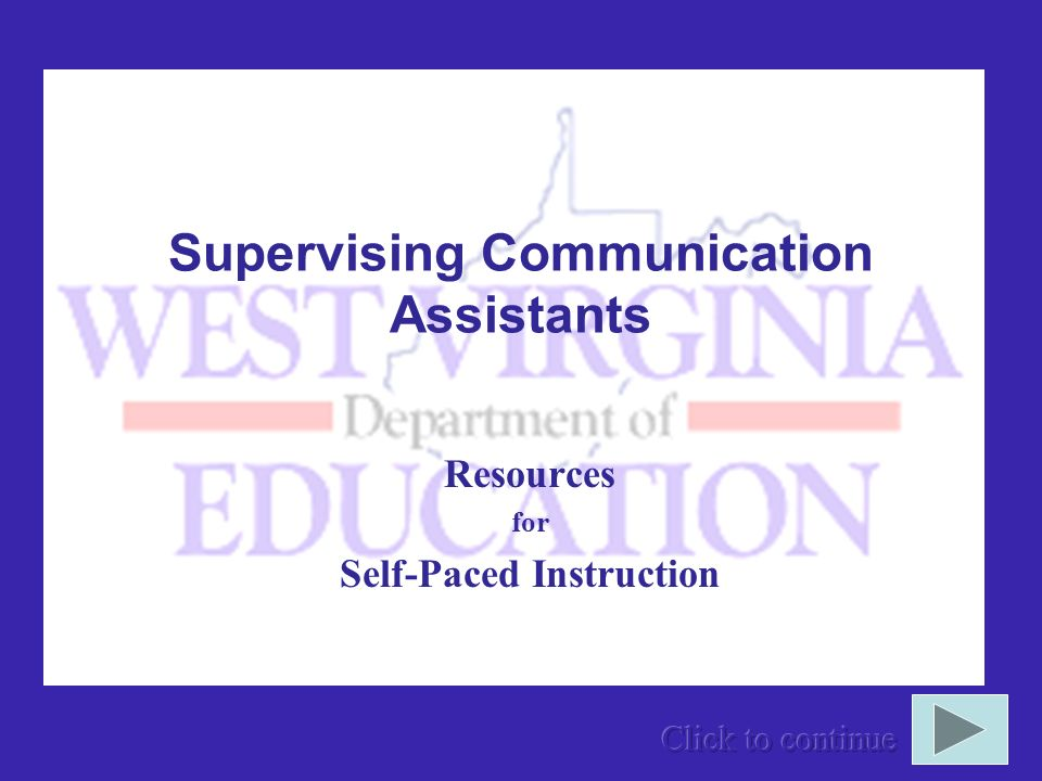 Supervising Communication Assistants Resources for Self-Paced Instruction