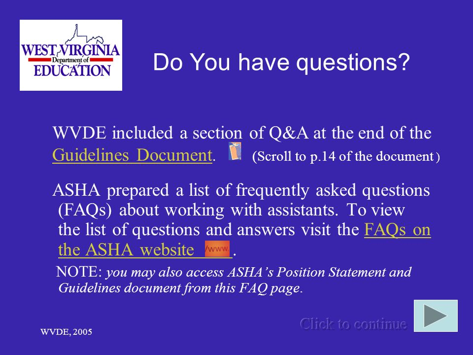 WVDE, 2005 Do You have questions.