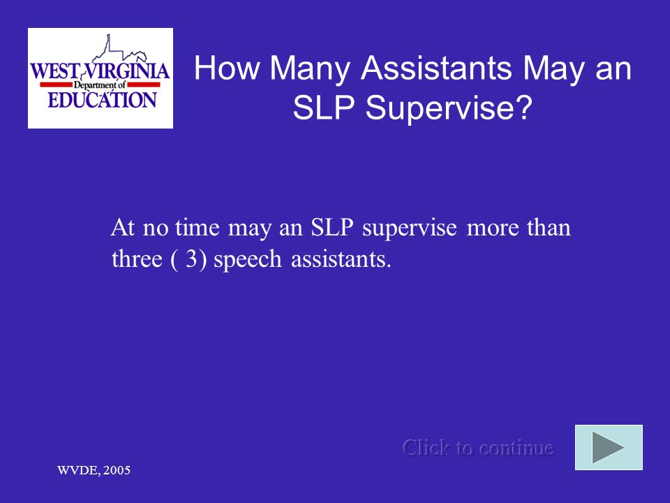 WVDE, 2005 How Many Assistants May an SLP Supervise.