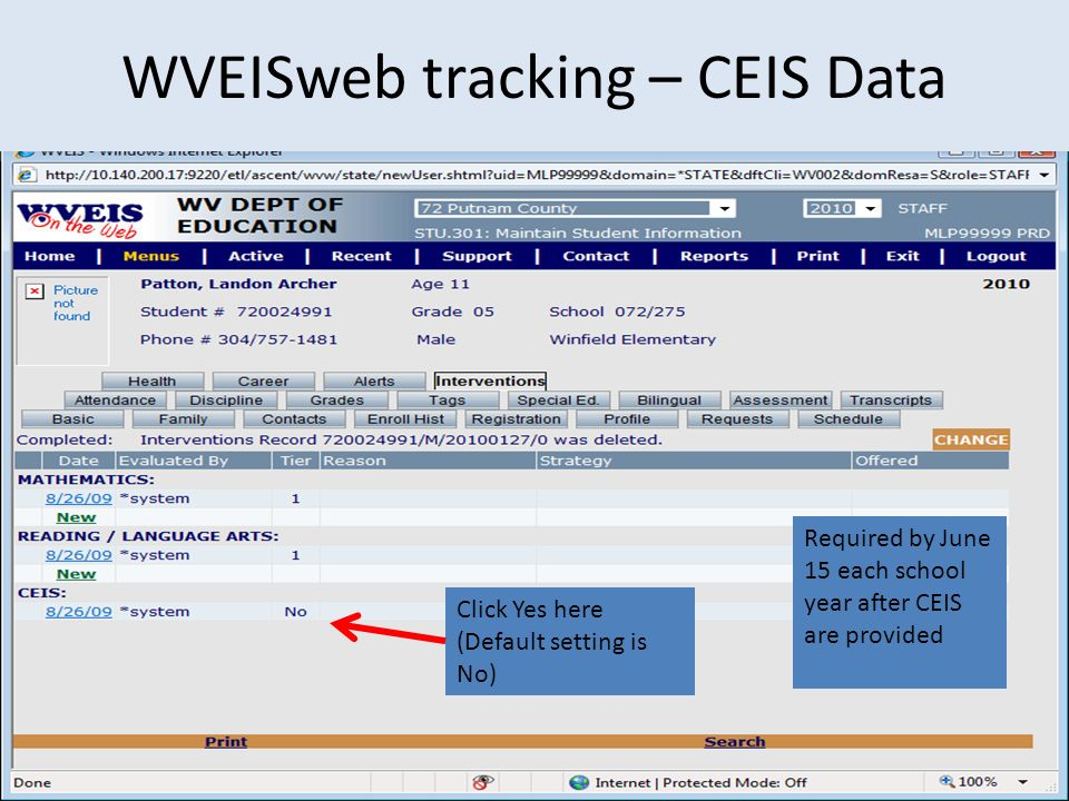 Click Yes here (Default setting is No) Required by June 15 each school year after CEIS are provided WVEISweb tracking – CEIS Data