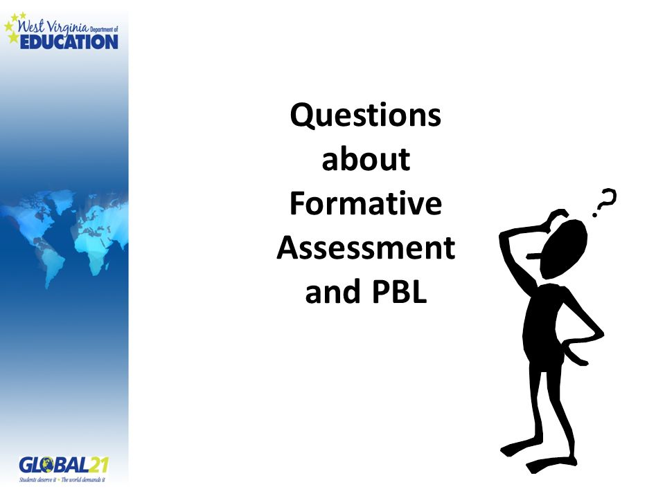Questions about Formative Assessment and PBL