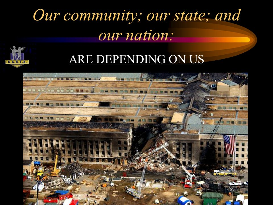 Our community; our state; and our nation: ARE DEPENDING ON US
