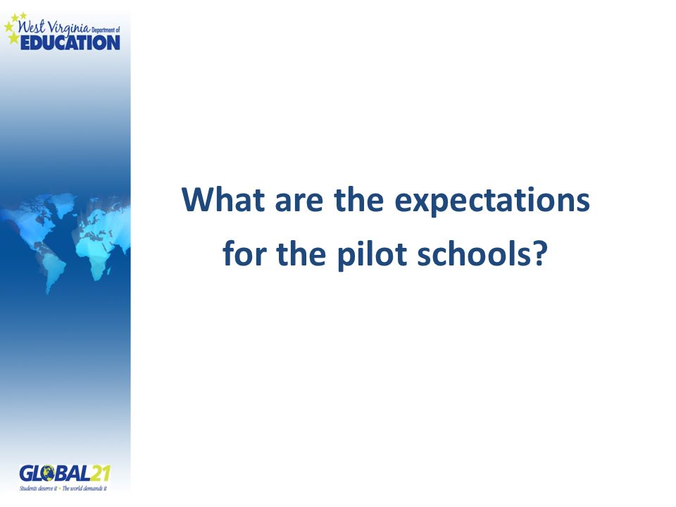 What are the expectations for the pilot schools