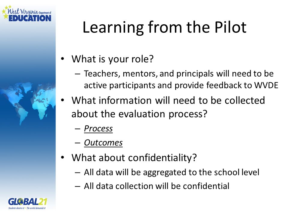 Learning from the Pilot What is your role.