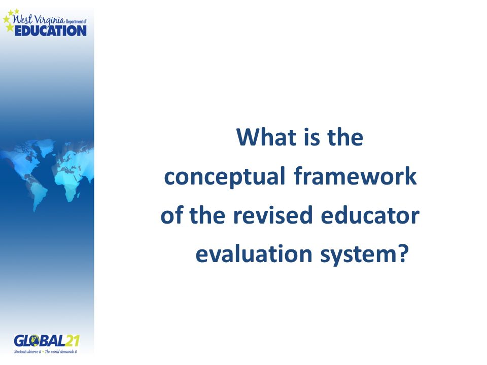 What is the conceptual framework of the revised educator evaluation system