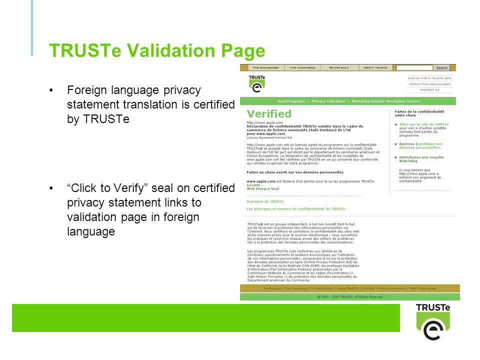TRUSTe Validation Page Foreign language privacy statement translation is certified by TRUSTe Click to Verify seal on certified privacy statement links to validation page in foreign language