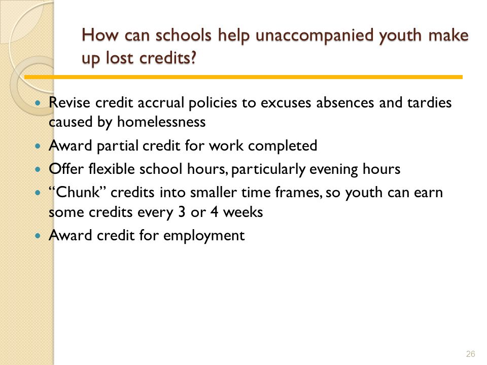 How can schools help unaccompanied youth make up lost credits.