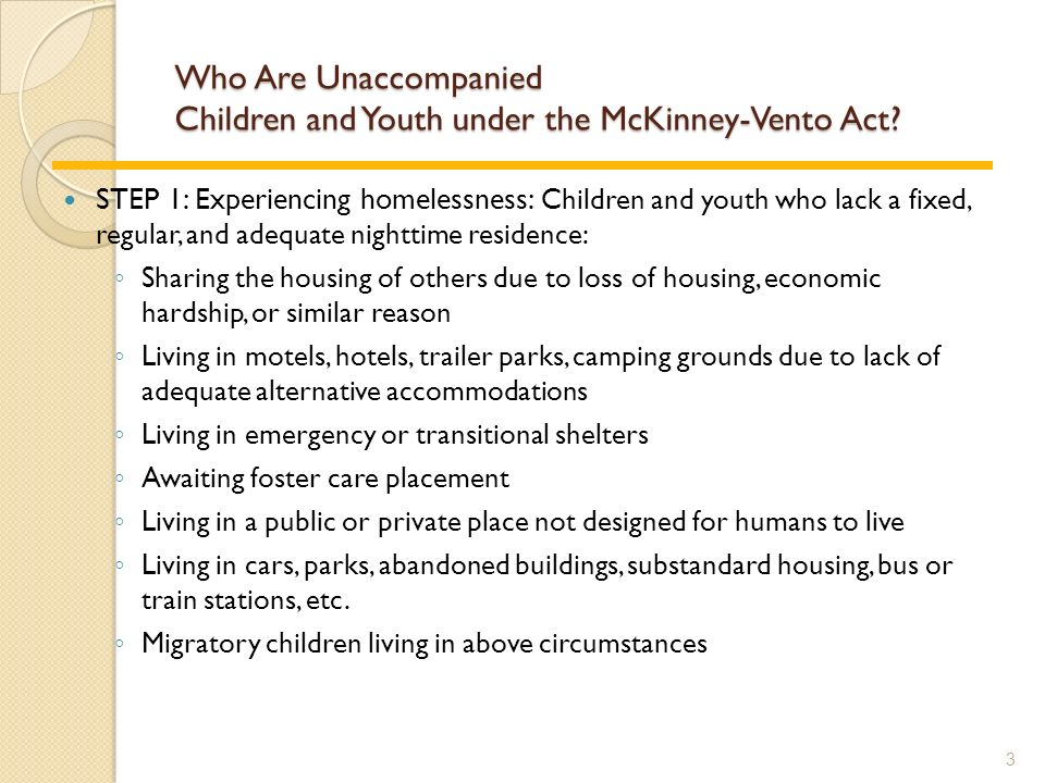 Who Are Unaccompanied Children and Youth under the McKinney-Vento Act.