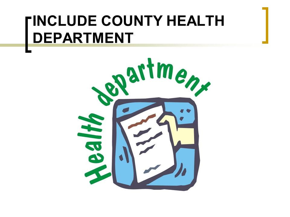 INCLUDE COUNTY HEALTH DEPARTMENT
