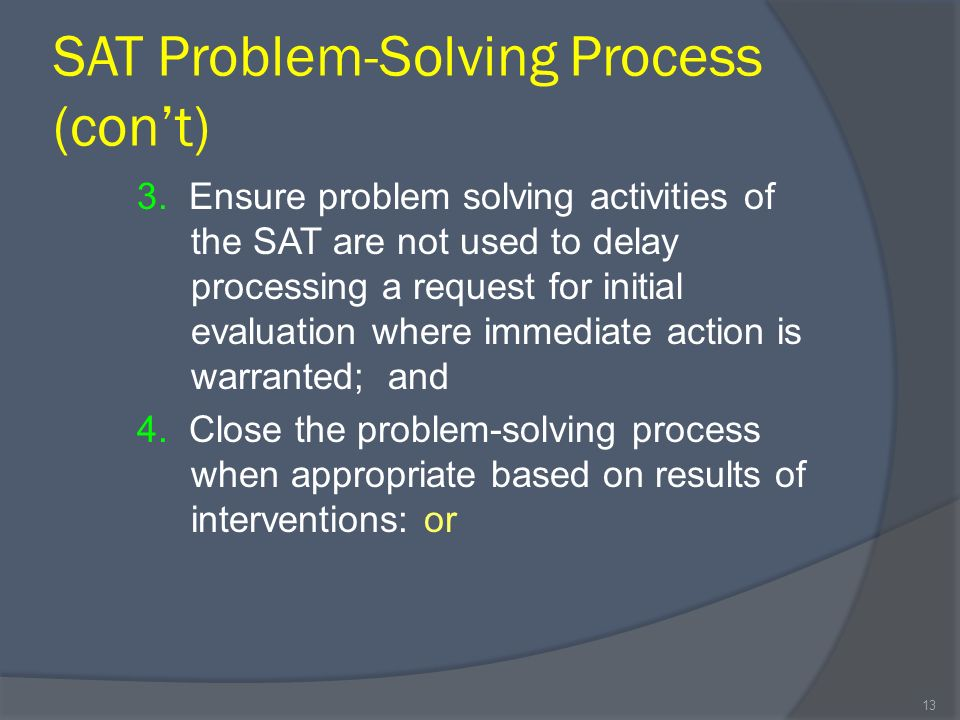 SAT Problem-Solving Process (cont) 3.