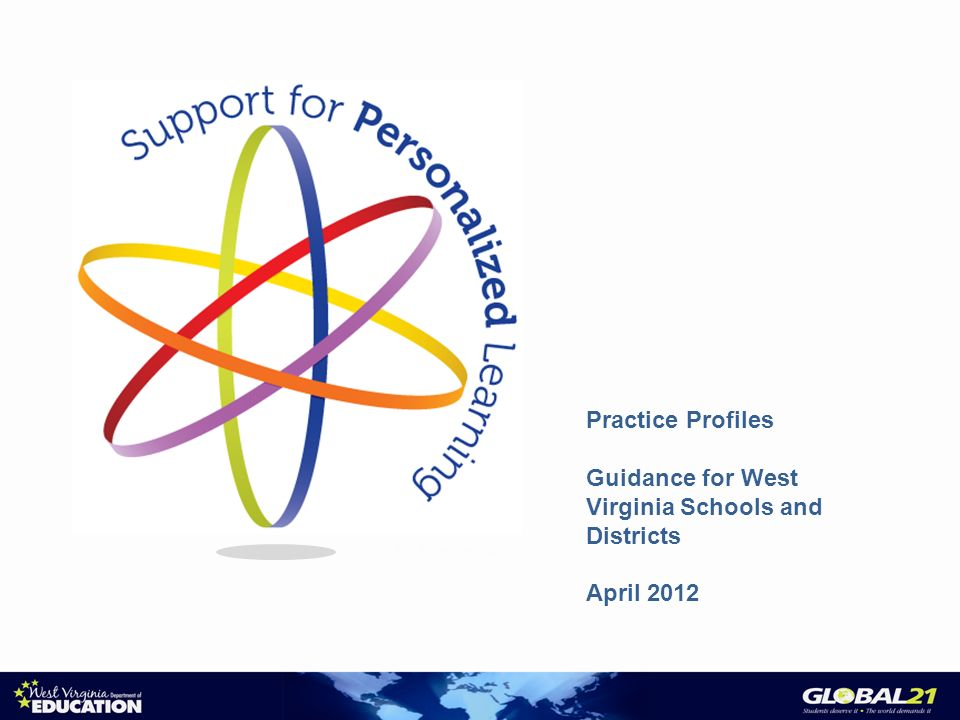 Practice Profiles Guidance for West Virginia Schools and Districts April 2012