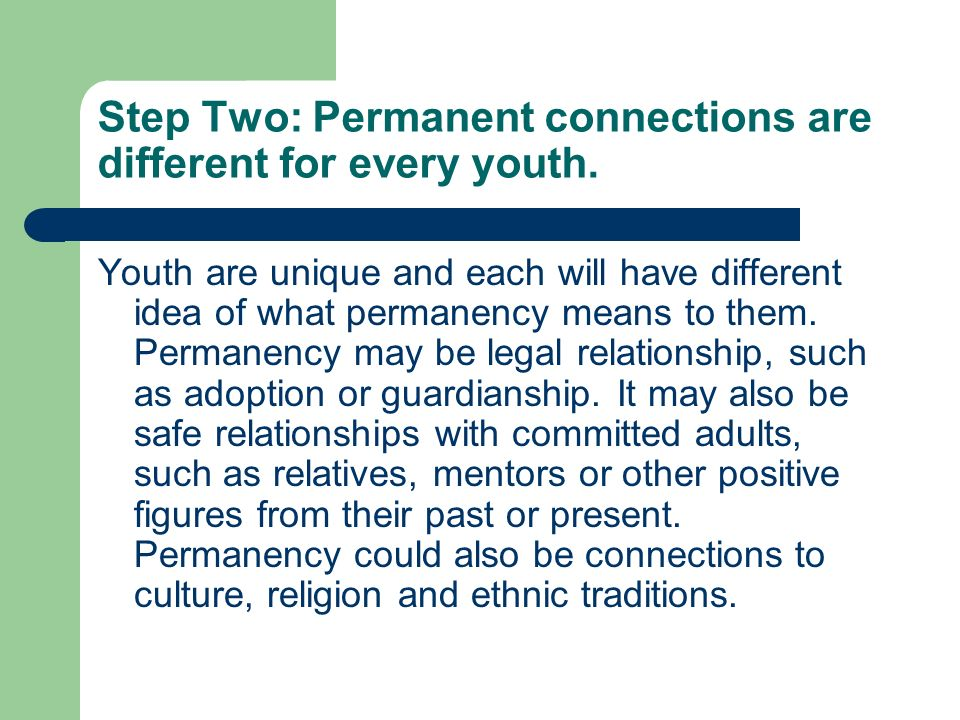 Step Two: Permanent connections are different for every youth.