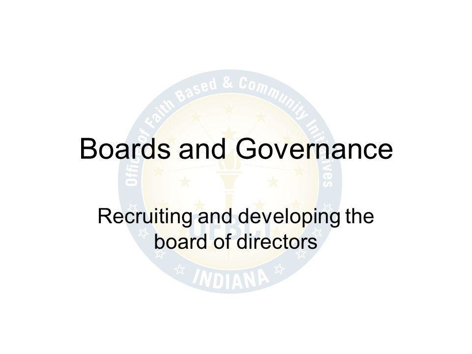 Boards and Governance Recruiting and developing the board of directors