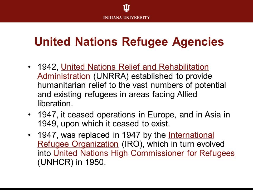 United Nations Refugee Agencies 1942, United Nations Relief and Rehabilitation Administration (UNRRA) established to provide humanitarian relief to the vast numbers of potential and existing refugees in areas facing Allied liberation.United Nations Relief and Rehabilitation Administration 1947, it ceased operations in Europe, and in Asia in 1949, upon which it ceased to exist.