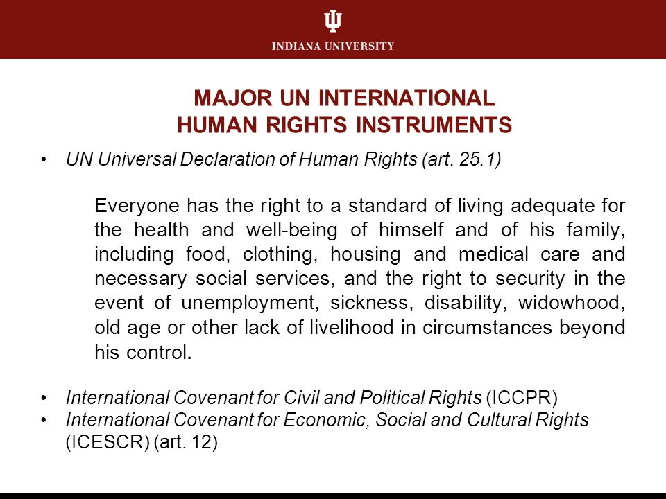 MAJOR UN INTERNATIONAL HUMAN RIGHTS INSTRUMENTS UN Universal Declaration of Human Rights (art.