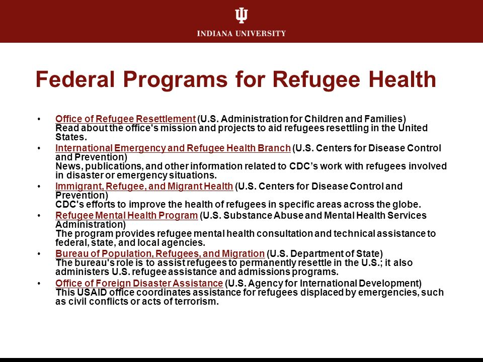 Federal Programs for Refugee Health Office of Refugee Resettlement (U.S.