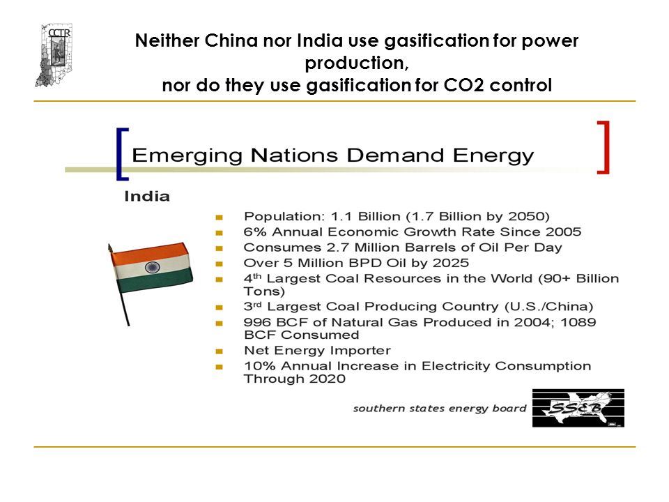 Neither China nor India use gasification for power production, nor do they use gasification for CO2 control