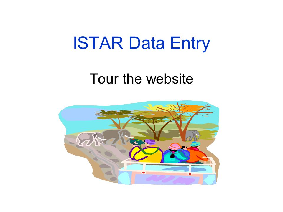 ISTAR Data Entry Tour the website