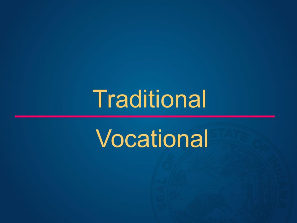 Traditional Vocational