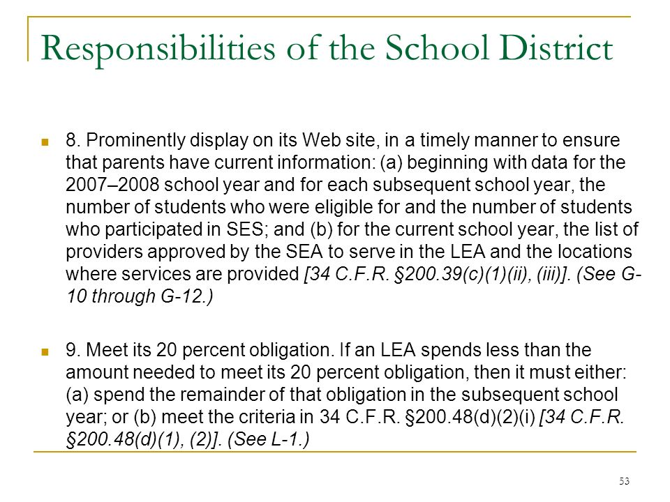 Responsibilities of the School District 8.
