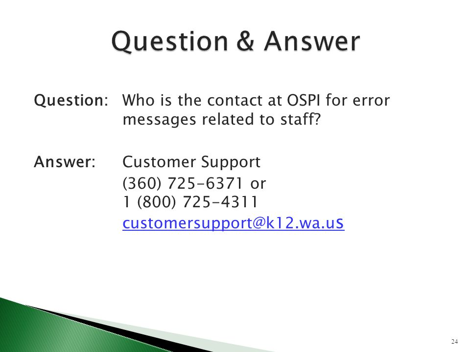 Question:Who is the contact at OSPI for error messages related to staff.