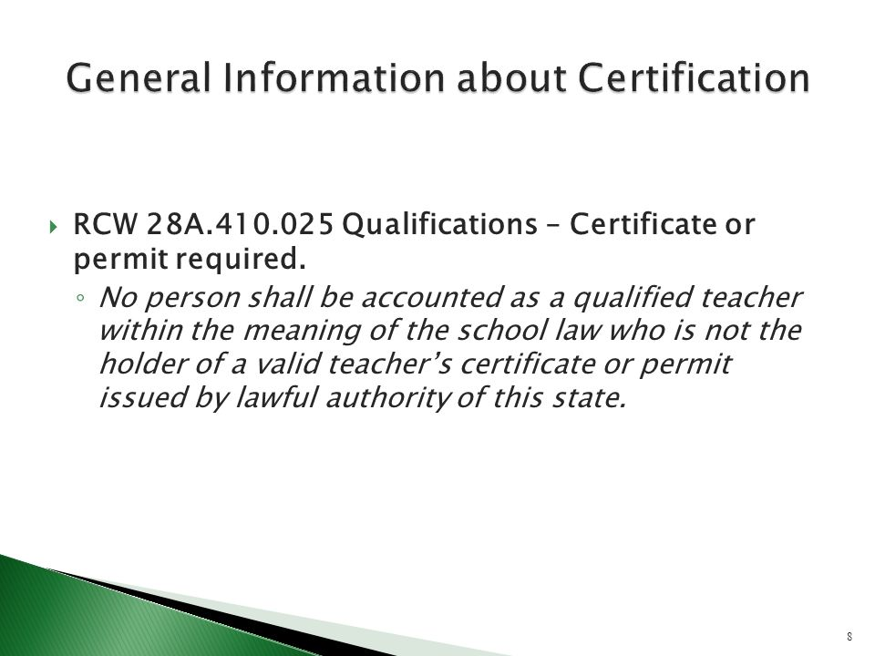 RCW 28A.410.025 Qualifications – Certificate or permit required.