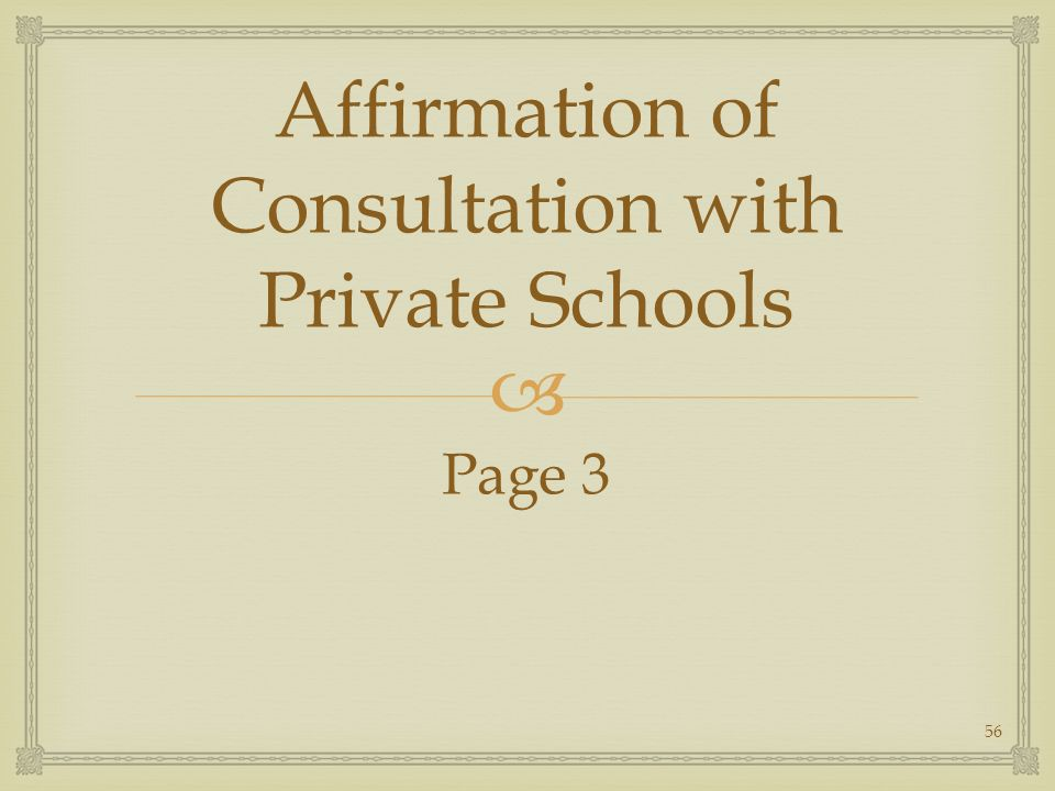 Affirmation of Consultation with Private Schools Page 3 56