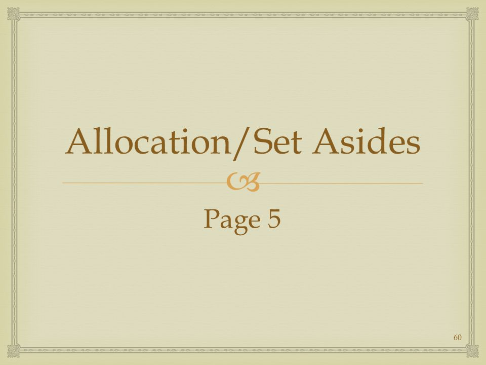 Allocation/Set Asides Page 5 60