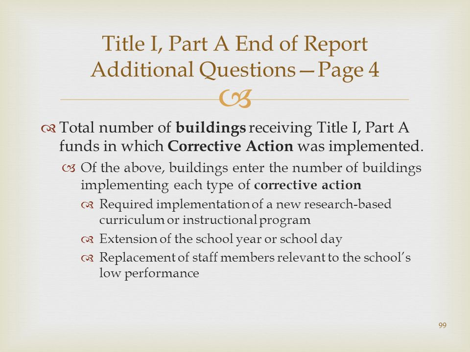 Total number of buildings receiving Title I, Part A funds in which Corrective Action was implemented.