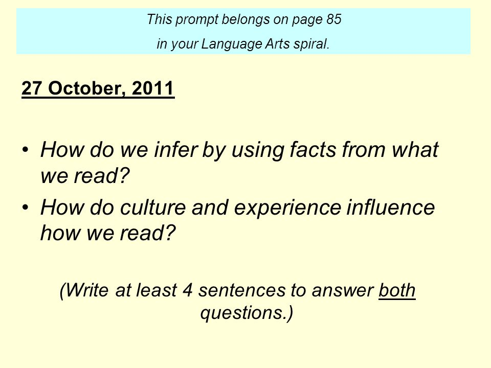 27 October, 2011 How do we infer by using facts from what we read.