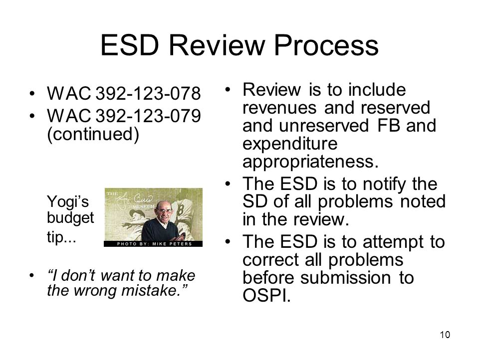 ESD Review Process WAC 392-123-078 WAC 392-123-079 (continued) Yogis budget tip...