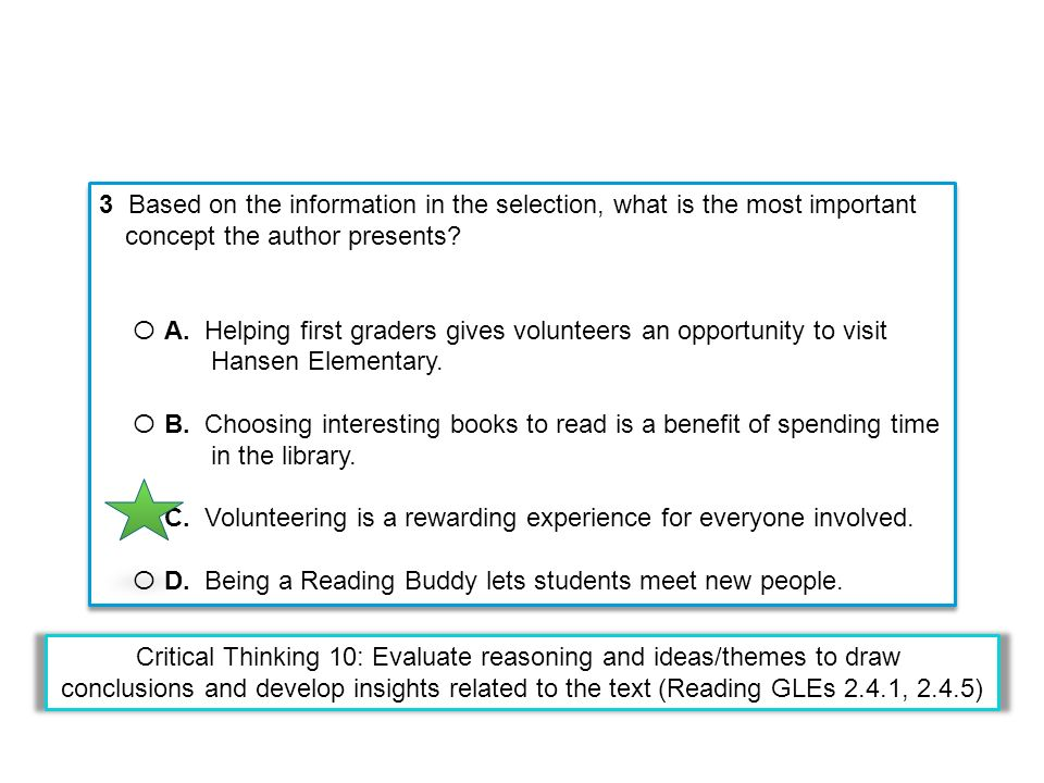 3 Based on the information in the selection, what is the most important concept the author presents.
